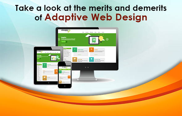 Take a look at the merits and demerits of Adaptive Web Design