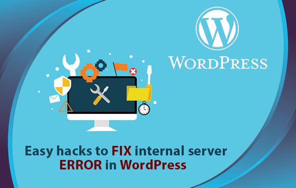 Easy hacks to fix internal server error in WordPress