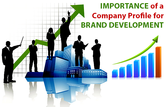 Importance of a Company Profile for Brand Development