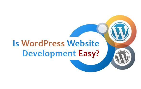 Is WordPress Website Development Easy