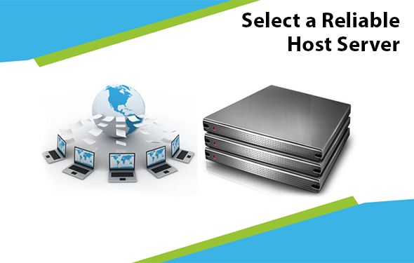 Select a Reliable host server