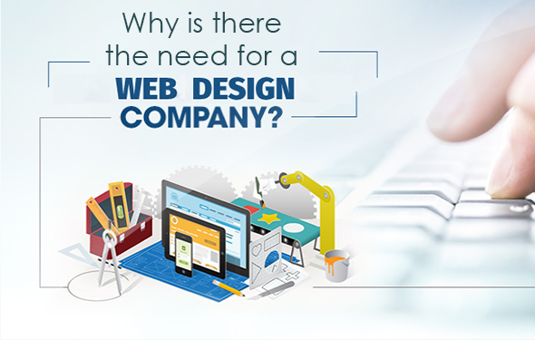 Why is there the need for a Website design company