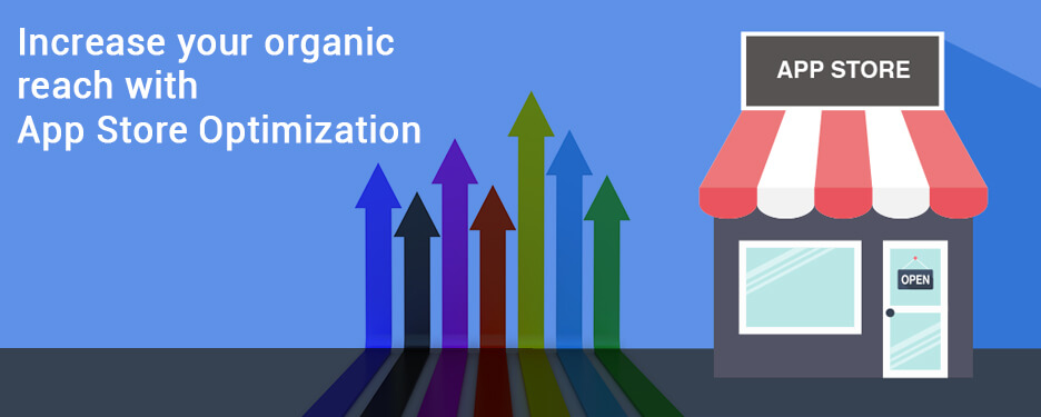 Increase your organic reach with App Store Optimization